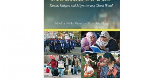 Mobile Bodies, Mobile Souls Familie, Religion og Migration i en Global Verden